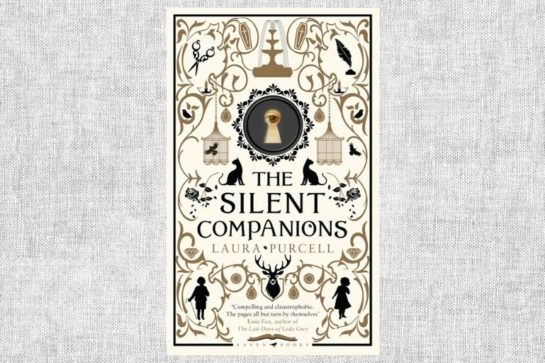 """The Silent Companions"" von Laura Purcell"