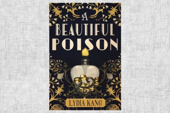 """A Beautiful Poison"" von Lydia Kang"